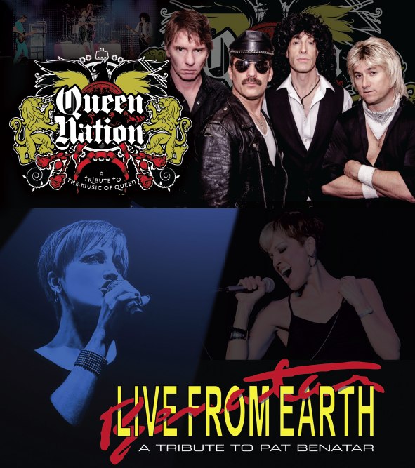 Queen Nation(Tribute to Queen) and Live From Earth (Tribute to Pat Benatar)