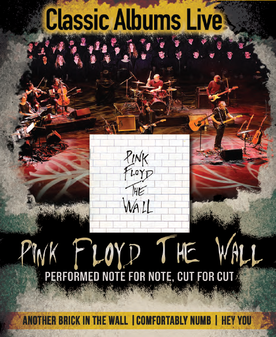 Classic Albums Live performs Pink Floyd The Wall