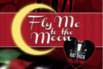 FLY ME TO THE MOON: A Swingin' Rat Pack Valentine