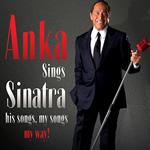 Paul Anka – Anka Sings Sinatra: His Songs, My Songs, My Way