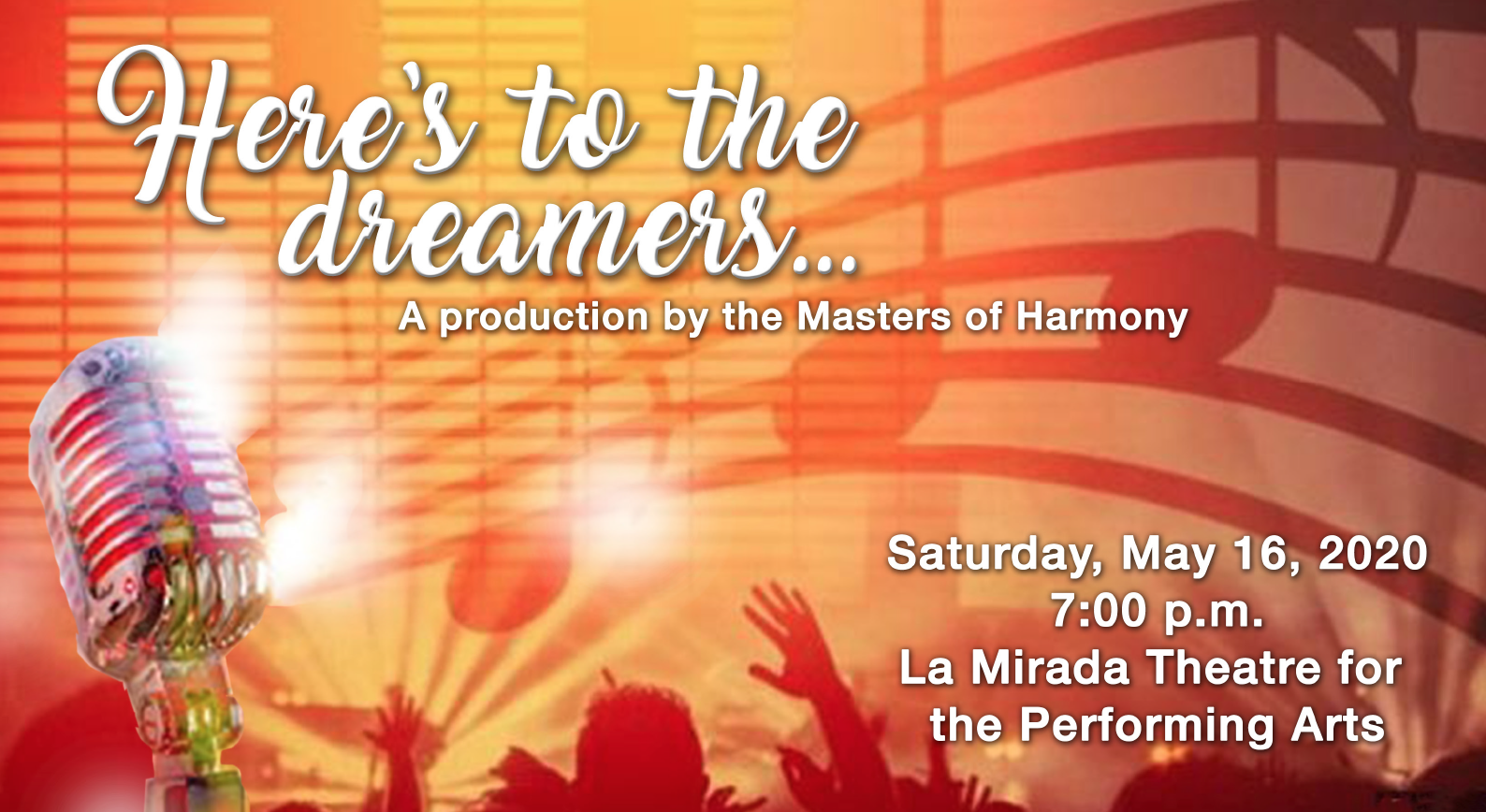Masters Of Harmony Christmas Show 2020 Here's to the Dreamers   Masters of Harmony   La Mirada Theatre